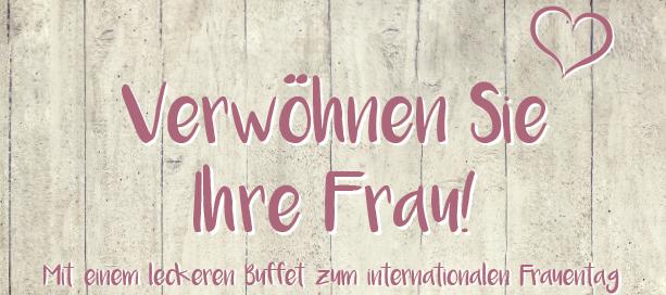 Verwöhnbuffet zum Frauentag